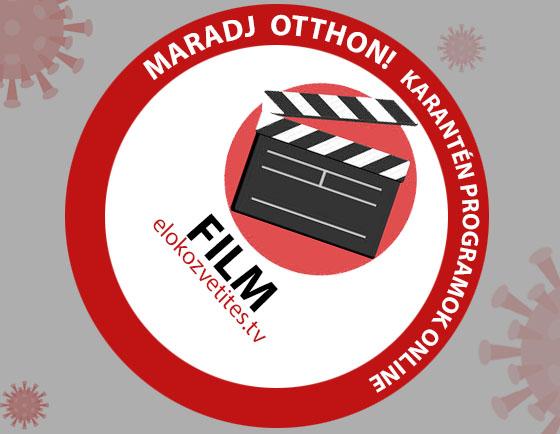 Film online stream karanténban otthonról
