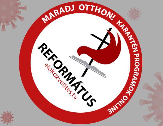 Református gyülekezetek istentisztelete online élőben otthonról